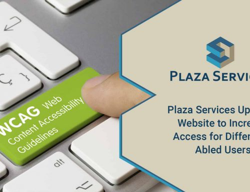 Plaza Services Updates Website to Increase Access for Differently Abled Users